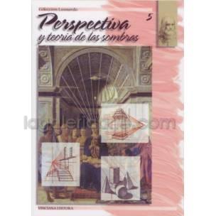 Perpectiva y Teoria de las Sombras , col. Leonardo